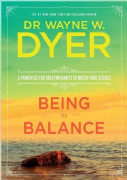 Being in Balance - Dr Wayne Dyer